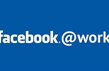 Facebook at Work có gì hay?