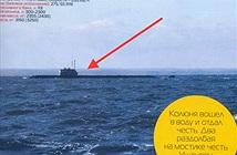 Sự thật về vụ lộ tàu ngầm tuyệt mật của Nga