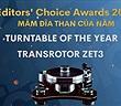 Editors' Choice Awards 2020: Transrotor ZET 3 TMD – Mâm đĩa than của năm