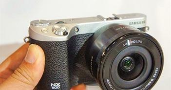 Trên tay Samsung NX500 - Máy ảnh Mirrorless quay video 4K rẻ nhất hiện nay