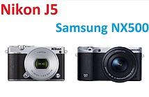 So sánh 2 máy ảnh mirrorless quay phim 4K: Nikon 1 J5 vs Samsung NX500
