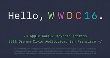 Đã có keynote đầy đủ WWDC 2016 trên YouTube