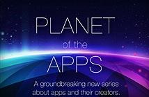 Apple đang ấp ủ một chương trình truyền hình thực tế mang tên Planet of the Apps