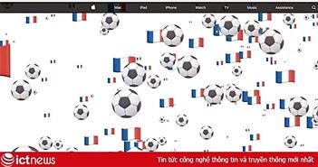 Trước trận chung kết World Cup 2018, Apple thay đổi trang chủ Apple.com ở Pháp và Croatia