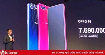 Oppo giới thiệu F9 tại Việt Nam, sạc nhanh VOOC, camera kép, giá 7,69 triệu đồng