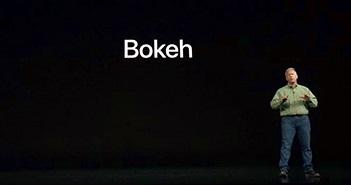 """Apple đã mắc sai lầm trong cách đọc """"Bokeh"""" tại sự kiện ra mắt sản phẩm mới"""
