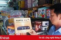 Cà Mau: Giả danh bán đầu thu truyền hình số DVB-T2 giá cắt cổ