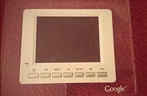 Ngắm chiếc tablet của Google thời tiền sử