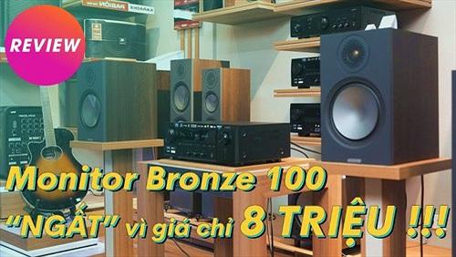 """Monitor Bronze 100 và Denon DRA-800H - Dàn Hifi Network 25 triệu, """"full"""" tính năng, tiếng cực tốt"""