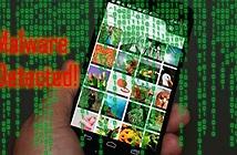 Cảnh báo thiết bị di động chứa sẵn malware