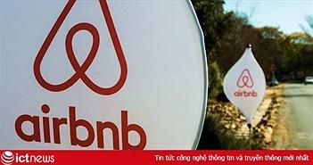 Airbnb hoàn tiền, không tính phí hủy với khách đặt phòng bị ảnh hưởng Covid-19