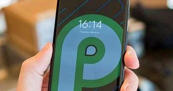 """8 điều khiến bạn muốn """"lên đời"""" Android P ngay lập tức"""