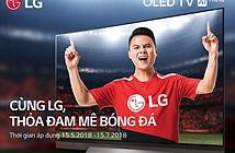 World Cup 2018: LG đưa loạt TV thế hệ mới về Việt Nam kèm cơn mưa quà tặng