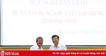 Bộ TT&TT chuyển giao Dự án xây dựng khu CNTT tập trung cho Bắc Ninh
