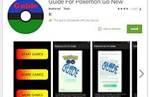 Trojan giả Pokémon GO tấn công thiết bị Android
