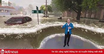 Kênh thời tiết ứng dụng công nghệ thực tế hỗn hợp mô phỏng hậu quả của siêu bão khiến ai xem qua cũng rùng mình