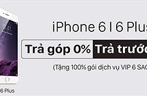 Sở hữu iPhone 6/6Plus chính hãng với giá 3.398.000đ, trả góp 0% lãi suất tại Viễn Thông A
