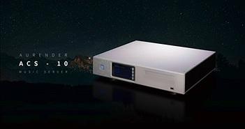 Aurender ACS10 - Thiết bị nguồn âm và thư viện số toàn vẹn cho audiophiles