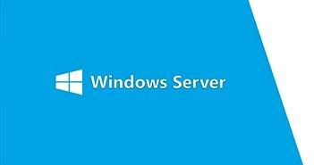 Windows Server 1803 có bản thử nghiệm đầu tiên