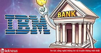 Lãnh đạo IBM: Tiền số phát hành bởi ngân hàng trung ương (CBDC) có thể giảm thiểu rủi ro như khủng hoảng tài chính 2008