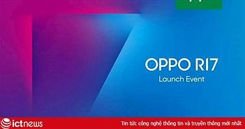 Oppo chính thức gửi thư mời ra mắt R17 Pro tại Việt Nam