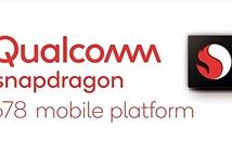 Qualcomm công bố Snapdragon 678, CPU tăng nhẹ so với Snapdragon 675