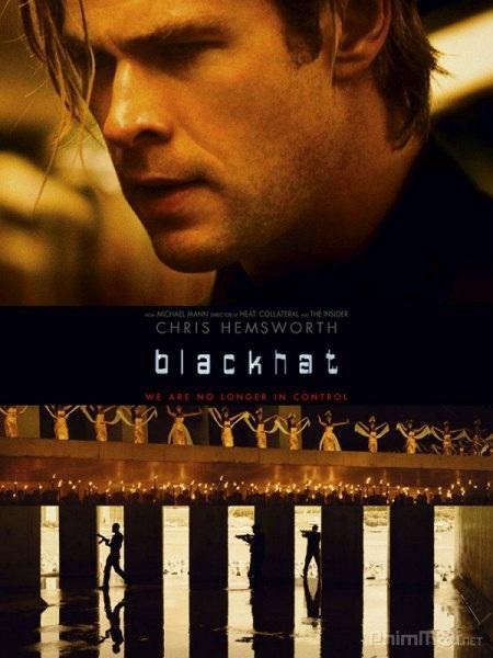 Đánh giá phim Blackhat (2015): Trùm hacker nổi giận