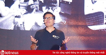 Phan Thanh Giản:  10 năm làm mobile internet và những bài học để phát triển truyền hình OTT