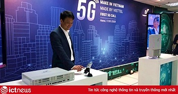 Sáng nay, Việt Nam bắt đầu thực hiện cuộc gọi 5G đầu tiên trên thiết bị Make in Vietnam