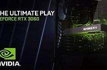 Nvidia công bố GeForce RTX 3060 giá 329 USD