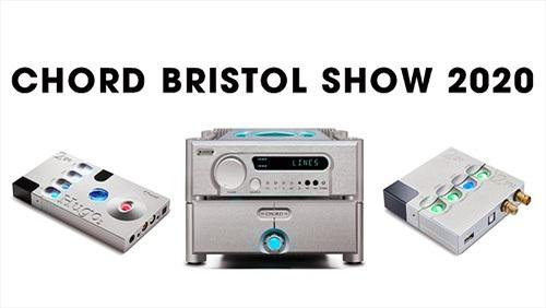 Chord Electronics trình diễn loạt siêu phẩm hi-end tại Bristol Show cuối tuần này