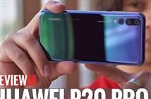 """Video: Trên tay Huawei P20 Pro với camera sau """"khủng"""""""