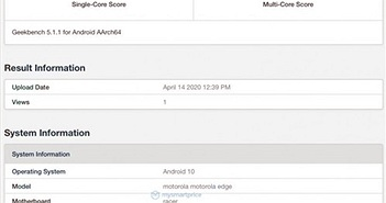 Motorola Edge xuất hiện trên Geekbench: Snapdragon 765, ngày ra mắt 22/4