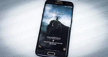 Đánh giá Galaxy S7 edge Injustice phiên bản 'Người dơi'