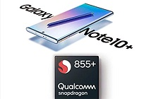 Galaxy Note 10 không sử dụng Snapdragon 855+ là điều cực kỳ đáng tiếc