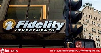 Quỹ Fidelity Investments hỗ trợ dịch vụ liên quan đến Bitcoin và Ethereum