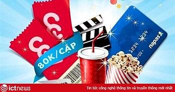 Mua 2 vé xem phim 2D chỉ với 80.000đ tại CGV bằng thẻ NAPAS