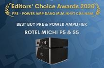 Editors Choice Awards 2020: ROTEL MICHI P5/S5 Pre-Poweramp đáng mua nhất của năm