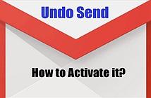 Kích hoạt tính năng Undo Send của Gmail bằng cách nào?