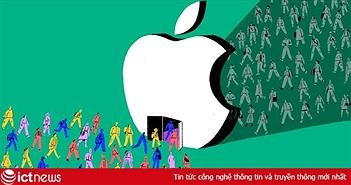 'Căn cứ phụ' của Apple - nơi dìm chết những ước mơ non trẻ