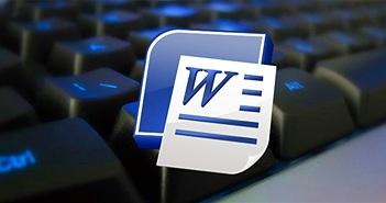 Tổng hợp phím tắt thông dụng trong Microsoft Word