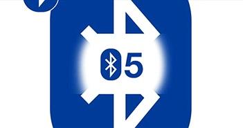 Chuẩn Bluetooth 5: phạm vi gấp 4, tốc độ gấp 2