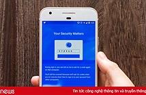Cách kích hoạt chế độ xác thực hai yếu tố cho mọi tài khoản trực tuyến