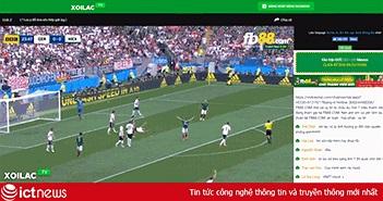 Lật tẩy các trang web cá độ, mạng xã hội vi phạm bản quyền World Cup 2018  cá