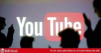 CEO Google: 'YouTube quá lớn, không thể kiểm soát hoàn toàn'