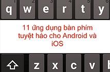 11 bàn phím ảo đầu bảng cho Android và iOS