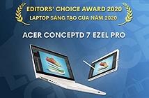 Editors Choice Awards 2020: Laptop sáng tạo của năm 2020 - Acer ConceptD 7 Ezel Pro