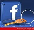 Đích thân Facebook tiết lộ bí quyết giúp người dùng không bao giờ bị hack tài khoản