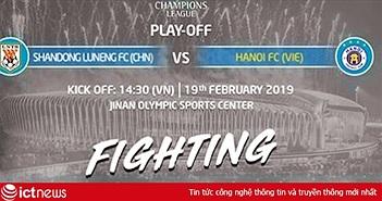 Xem trận Hà Nội FC vs Sơn Đông Lỗ Năng Thái Sơn ở đâu?