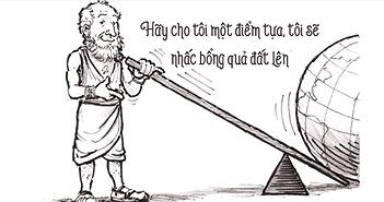 5 câu nói để đời nhà toán học vĩ đại nhất thời cổ đại Archimedes
